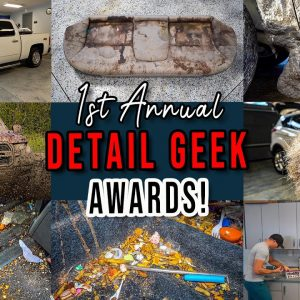 The 1st Annual Detail Geek Awards! | The BEST and WORST of 2020!